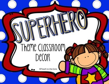 FREEBIE Superhero Theme Classroom Decor