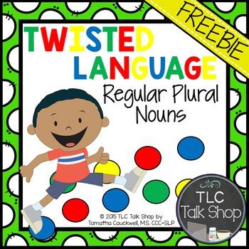 FREEBIE Regular Plural Nouns: Twisted Language