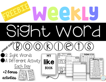 FREEBIE Weekly Sight Words Booklets: Whole Group, Small Gr