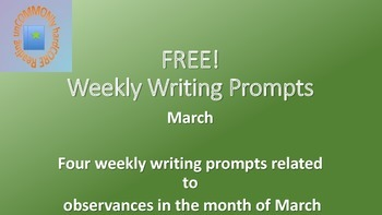 !FREEBIE! Weekly Writing Topics for the Month of March