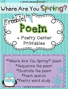*FREEBIE* Winter Poem ~ Where Are You Spring? + poetry cen