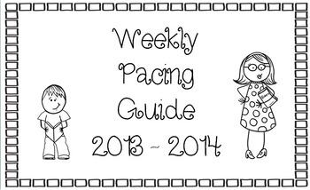 FREEBIE...Weekly Pacing Guide 2013 2014