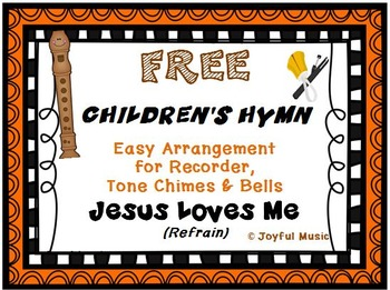 FREE CHILDREN'S HYMN Easy Recorder, Chimes & Bells JESUS L