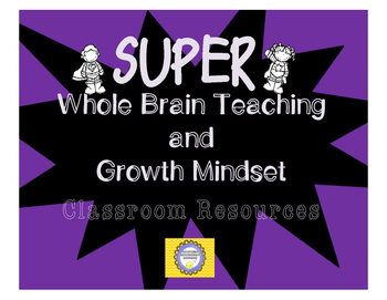 SUPER Goal Setting -- Growth Mindset and Whole Brain Resources