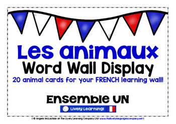 FRENCH ANIMALS (1) - CLASSROOM DECOR - 20 WORD WALL DISPLAY CARDS