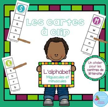 FRENCH {Alphabet Clip cards}/ Cartes à clip {alphabet}