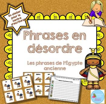 FRENCH {Ancient Egypt} scrambled sentences/Phrases en d