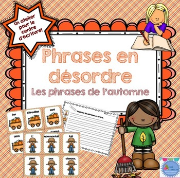 FRENCH {Autumn} scrambled sentences/Phrases en désordre {Automne}