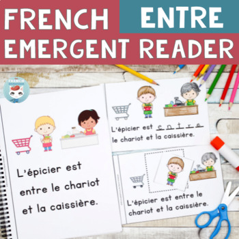FRENCH Emergent Reader - ENTRE