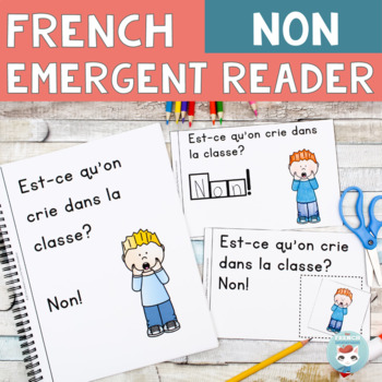 FRENCH Emergent Reader - NON + bad choices