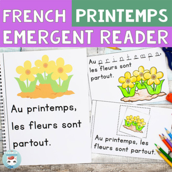 Printemps FRENCH Emergent Reader SPRING