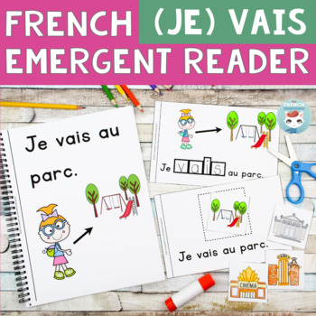 FRENCH Emergent Reader - je VAIS