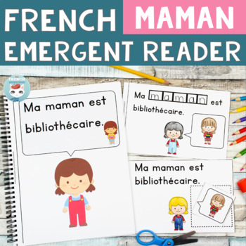 FRENCH Emergent Reader - ma MÈRE