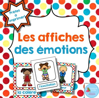 FRENCH Emotions posters/ Les émotions {Affiches}