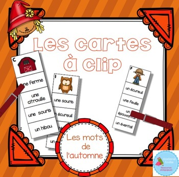 FRENCH {Fall Clip cards}/ Cartes à clip {Automne}
