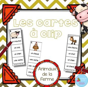 FRENCH {Farm animals Clip cards}/ Cartes à clip {Animaux ferme}