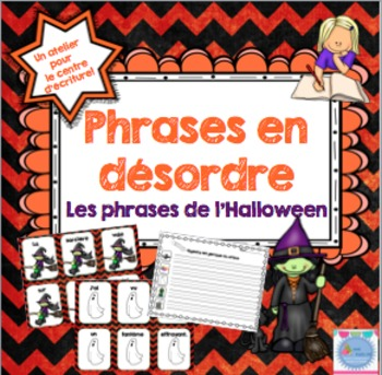 FRENCH {Halloween} scrambled sentences/Phrases en désordre