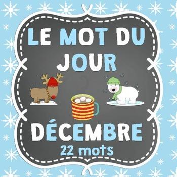 FRENCH Le mot du jour/Word of the Day - December (Christma
