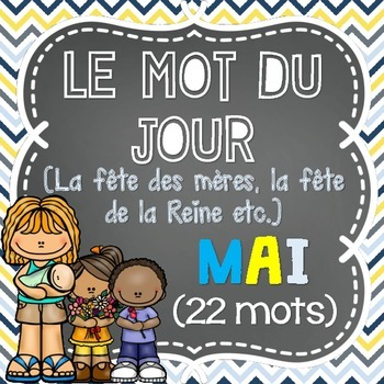 FRENCH Le mot du jour/Word of the Day - MAY/MAI (La fête d