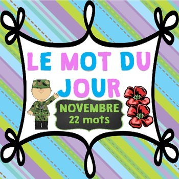 FRENCH Le mot du jour/Word of the Day - November (Remembra