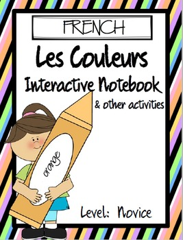 FRENCH - Les Couleurs Interactive Notebook and Other Activities