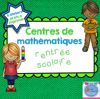 FRENCH Maths workshops {Back to school} / Ateliers de math