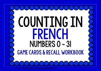 FRENCH NUMBERS 0-31 - GAMES & ACTIVITIES