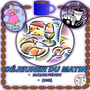 French Poem: DÉJEUNER DU MATIN  by Jacques Prévert (passé