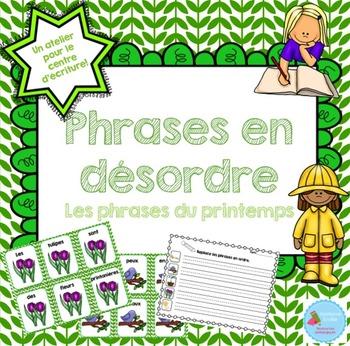 FRENCH {Spring} scrambled sentences/Phrases en désordre {P
