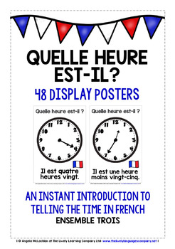 FRENCH TELLING THE TIME (3) - CLASSROOM DECOR - 48 POSTERS