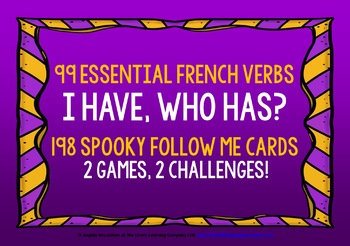 FRENCH VERBS (1) - HALLOWEEN I HAVE, WHO HAS? 2 GAMES, 2 C