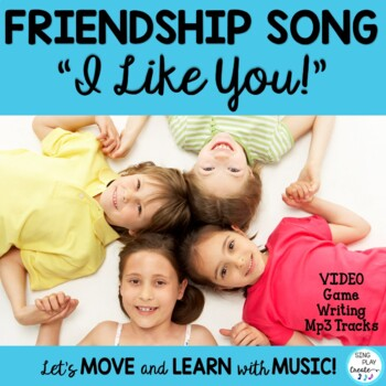 Literacy Friendship Song and Game with Writing Activities:
