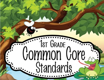 "FROGS - 1st Grade Common Core Standards ""I CAN"" format / posters"