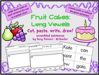 FRUIT CAKES: Long Vowel Scrambled Sentences ~ Cut, Paste,