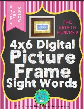 FRY EIGHTH HUNDRED Digital Picture Frame Sight Words 4X6