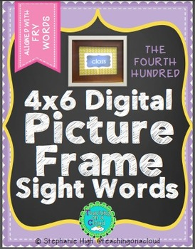 FRY FOURTH HUNDRED Digital Picture Frame Sight Words 4X6