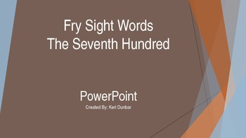 FRY Sight Word Power Point (Seventh One Hundred)