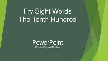 FRY Sight Word Power Point (Tenth One Hundred)