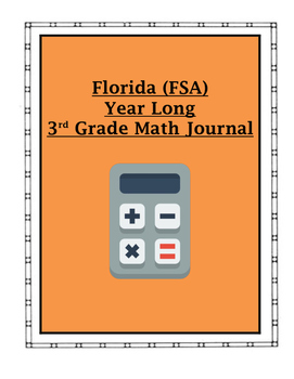 FSA (FLORIDA) Math 3rd Grade Year Long Journal (With Stude