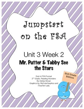 FSA Jumpstart- Second Grade - Reading Wonders - Unit 3 Wee