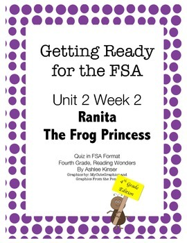 FSA Prep - Fourth Grade - Unit 2 Week 2 - Ranita the Frog