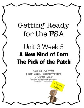 FSA Prep - Fourth Grade - Unit 3 Week 5 - Wonders - A New