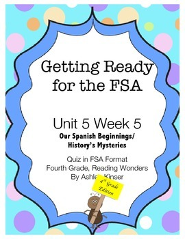 FSA Prep- Unit 5 Week 5 - 4th Grade - Our Spanish Beginnin