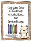 "FSA Writing - ""Dog-gone Good"" Introductions (Opinion Essays)"