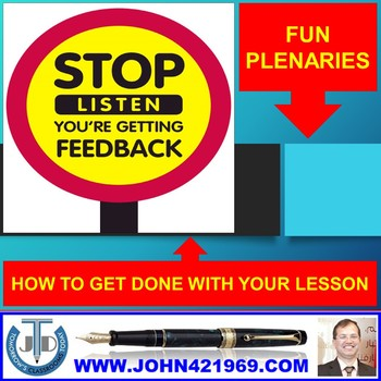 FUN PLENARIES: HOW TO GET DONE WITH YOUR LESSON