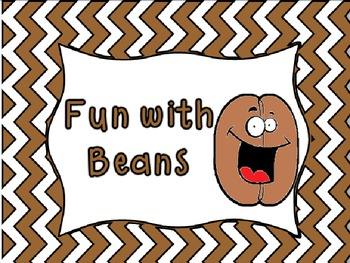 FUN WITH BEANS