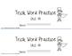 Trick/Sight Word Practice Book Level 2 Unit 14