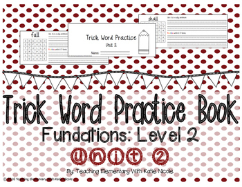 Trick/Sight Word Practice Book Level 2 Unit 2