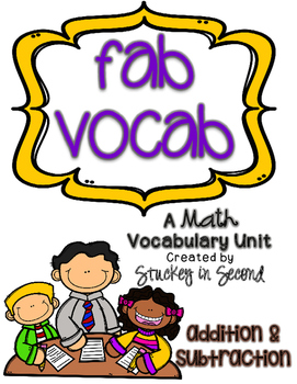 Fab Vocab {Addition and Subtraction} A Math Vocabulary Unit