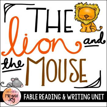 Fable Unit:  The Lion and the Mouse